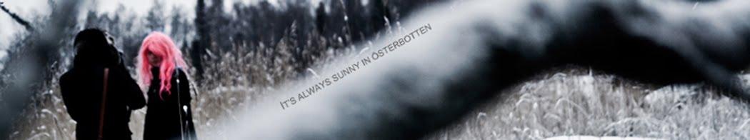 It's always sunny in Österbotten