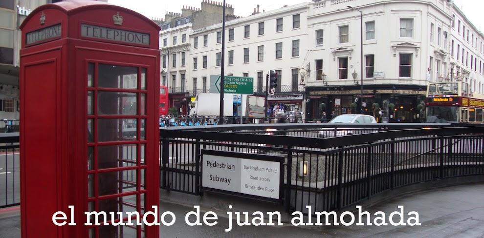 EL MUNDO DE JUAN ALMOHADA
