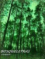 BOSQUELETRAS