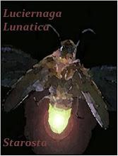 LUCIERNAGA LUNATICA