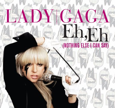 Lady Gaga quot;Eh, Eh (Nothing