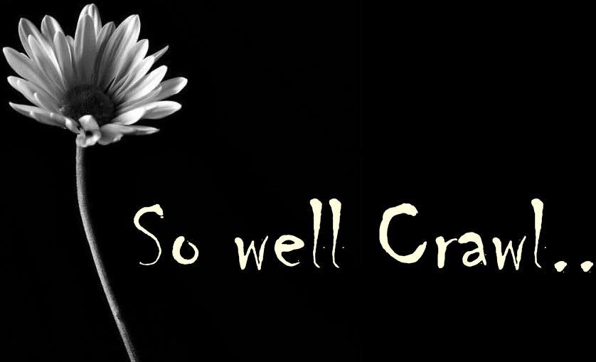 so well crawl..