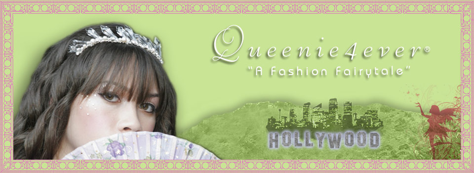 "QUEENIE4EVER ""A Fashion Fairytale"""