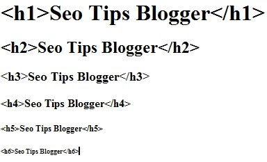 headings h1 h2 h3 h4 h5 h6 seo tips blogger
