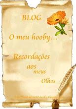 """MIMINHO DO BLOG """"O meu hooby""""..."""