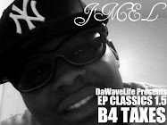 DaWaveLife Presents: J&#39;mel - EP CLASSICS 1.5 (B4 TAXES)