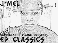 DaWaveLife Presents: J&#39;mel - EP Classics: Da Yung EP Prequel