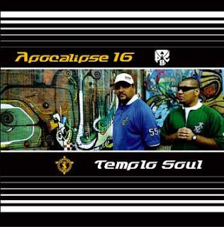 Apocalipse 16 e Templo Soul - Apocalipse 16 e Templo Soul 2006
