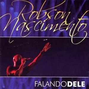 Robson Nascimento – Falando Dele (2008)
