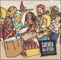 Sururu na Roda – Que Samba Bom (Ao Vivo) (2008)