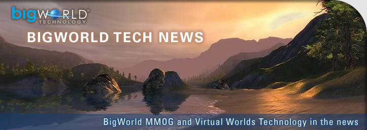 BigWorld Tech News