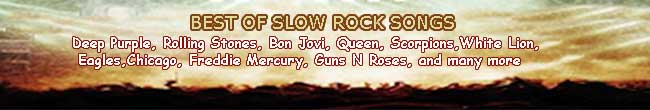 SLOW ROCK SONGS