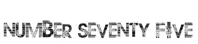 Number Seventy Five