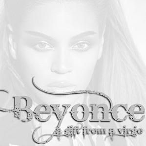 Beyonc� - A Gift From A Virgo