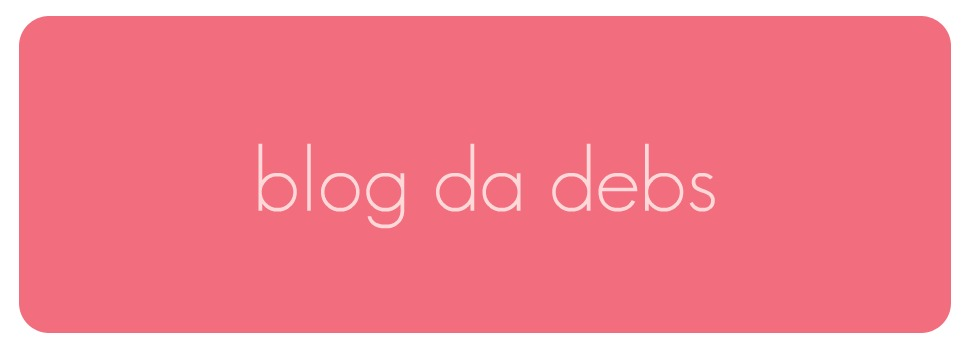 Blog da Debs
