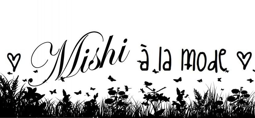 ? Mishi à la mode ?