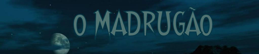 O Madrugão