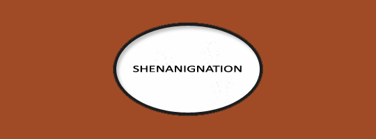 Shenanignation