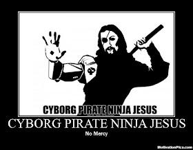 [Image: cyborg_pirate_ninja_jesus.jpg]