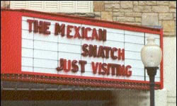 The Mexican Snatch Just Visiting