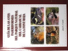 Libros del autor - Guía de las aves paseriformes del Parque Natural del Carrascal de la Font Roja