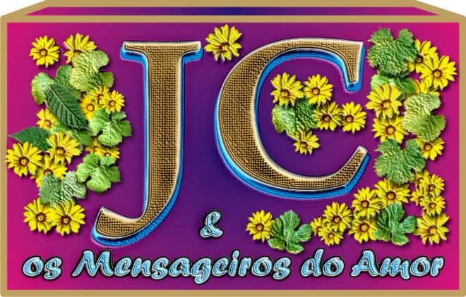 ***  JC e Os Mensageiros do Amor  ***