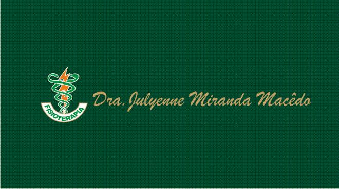 ***  Drª Julyenne Miranda Macêdo  ***