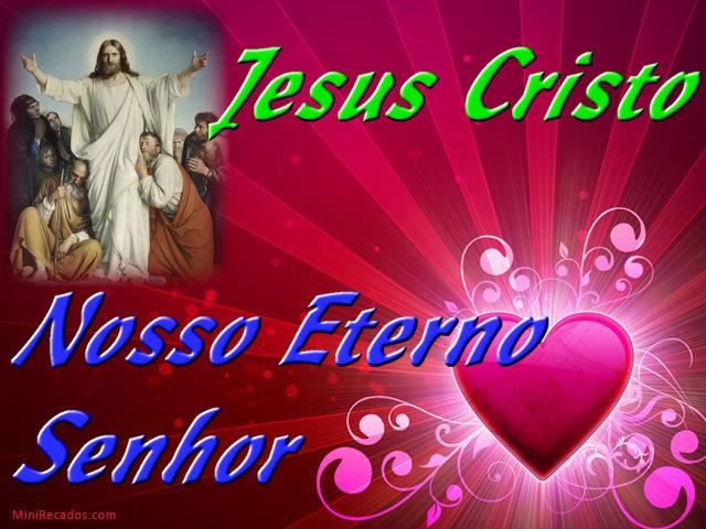 Jesus Cristo Nosso Eterno Senhor