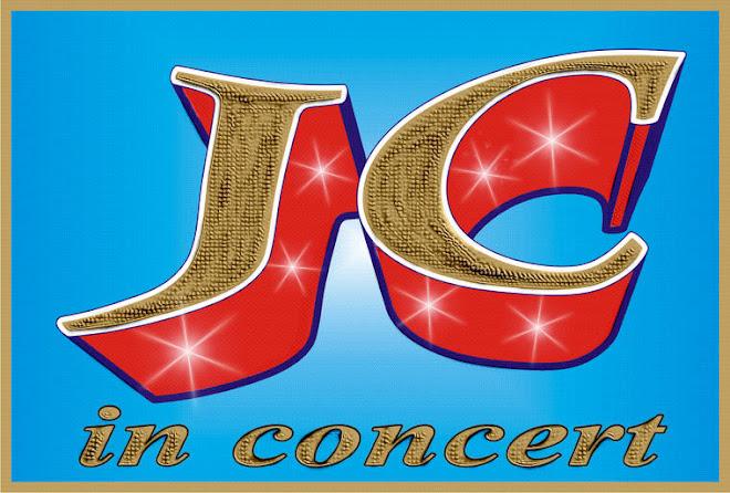***  JC in Concert   ***