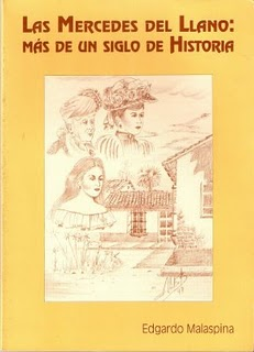 LAS MERCEDES DEL LLANO: MÁS DE UN SIGLO DE HISTORIA