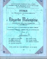 PADRINO DE LA PRIMERA PROMOCIÓN DE DERMATÓLOGOS DE LA UNERG.2001.