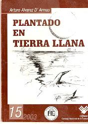 NRO 15. PLANTADO EN TIERRA LLANA. POESÍA.
