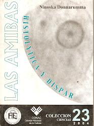 Nro 23. LAS AMIBAS: HISTOLYTICA Y DISPAR.