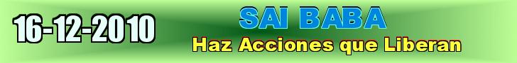 Sai Baba: Haz Acciones que Liberan