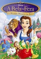 Download A Bela e a Fera : O Mundo Mágico de Bela Dublado Grátis
