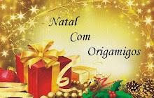 NATAL COM ORIGAMIGOS