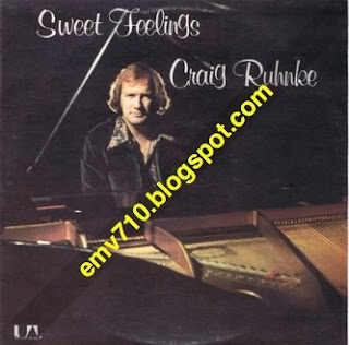 Craig Ruhnke Sweet Feelin´ - Baby We Can Make It