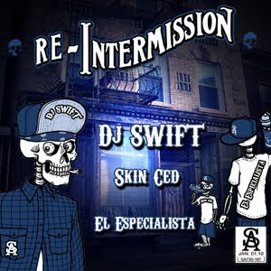 Skin Ced,DJ Swift,El Especialista - ReIntermission
