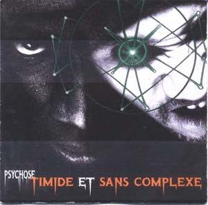 Timide Et Sans Complexe - Psychose