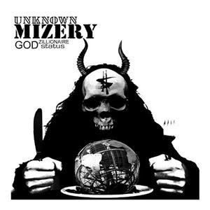 Unknown Mizery - Godzillionaire Status
