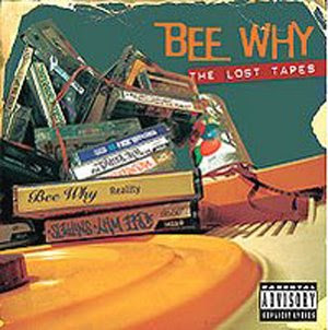 Bee Why - Lost Tapes