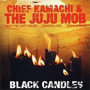 Chief Kamachi Black Candles