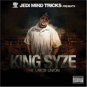 King Syze - The Labor Union
