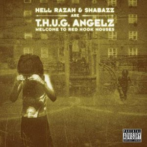 THUG Angelz Welcome To Red Hook Houses