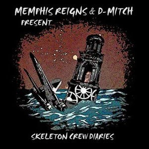Memphis Reigns and D-Mitch Skeleton Crew Diaries