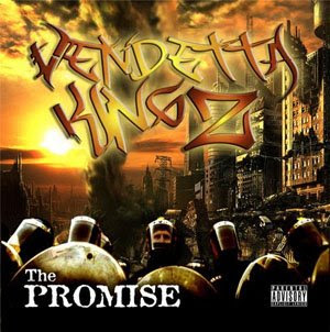 Vendetta Kingz - The Promise