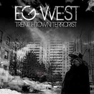 Eg West - Trenchtown Terrorist