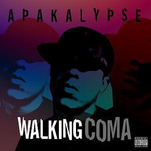 Apakalypse - Walking Coma