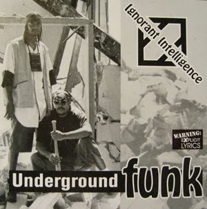 Ignorant Intelligence - Underground Funk