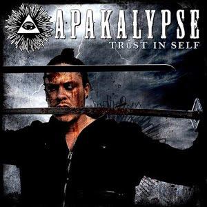 Apakalypse - Trust In Self